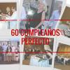 Testimonio: 60 cumpleaños perfecto gracias a CumpleParty Planner