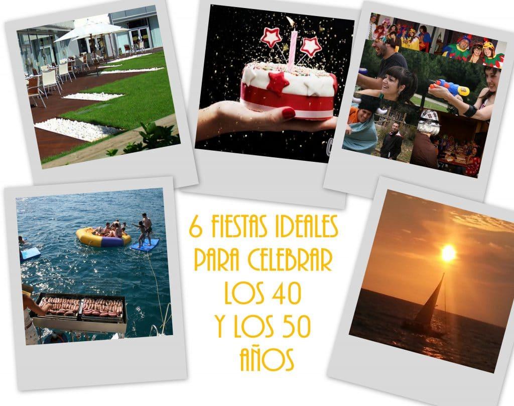 6 fiestas ideales para celebrar los 40 y los 50 a os - Ideas originales para cumpleanos adultos ...